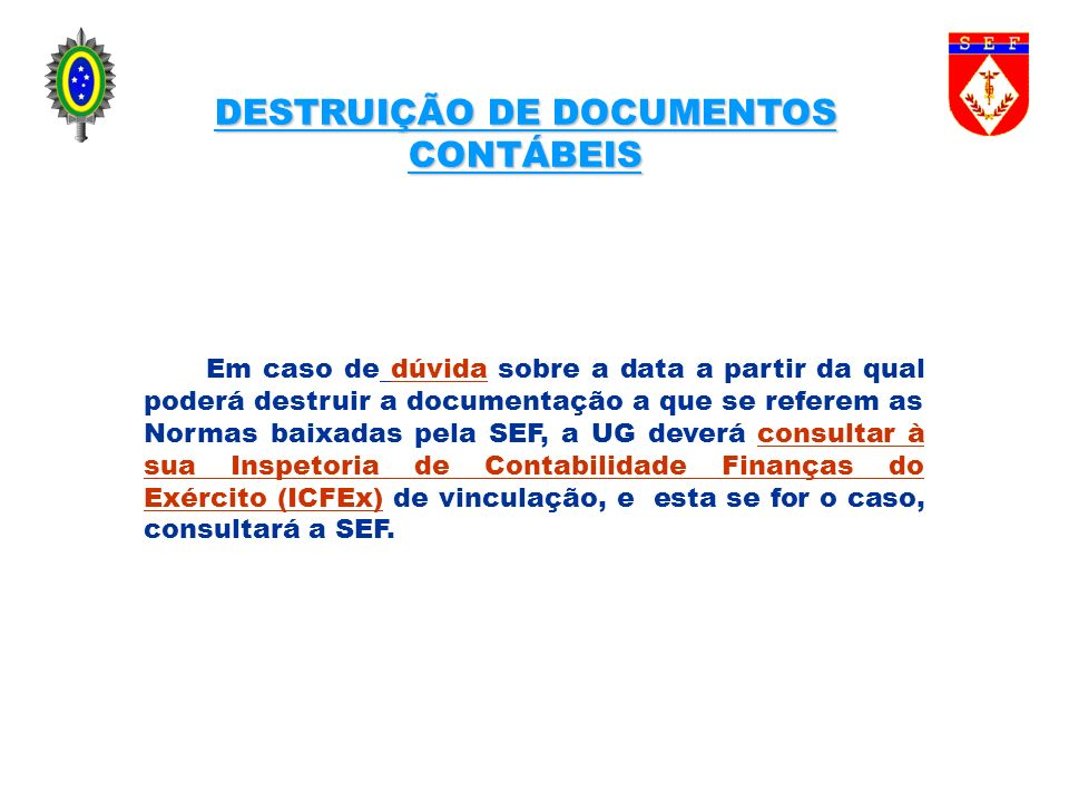 DESTRUIÇÃO DE DOCUMENTOS CONTÁBEIS