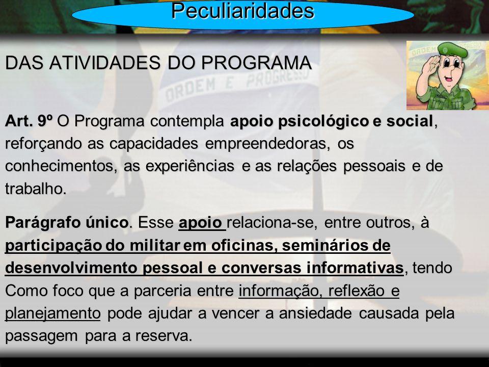 Peculiaridades DAS ATIVIDADES DO PROGRAMA
