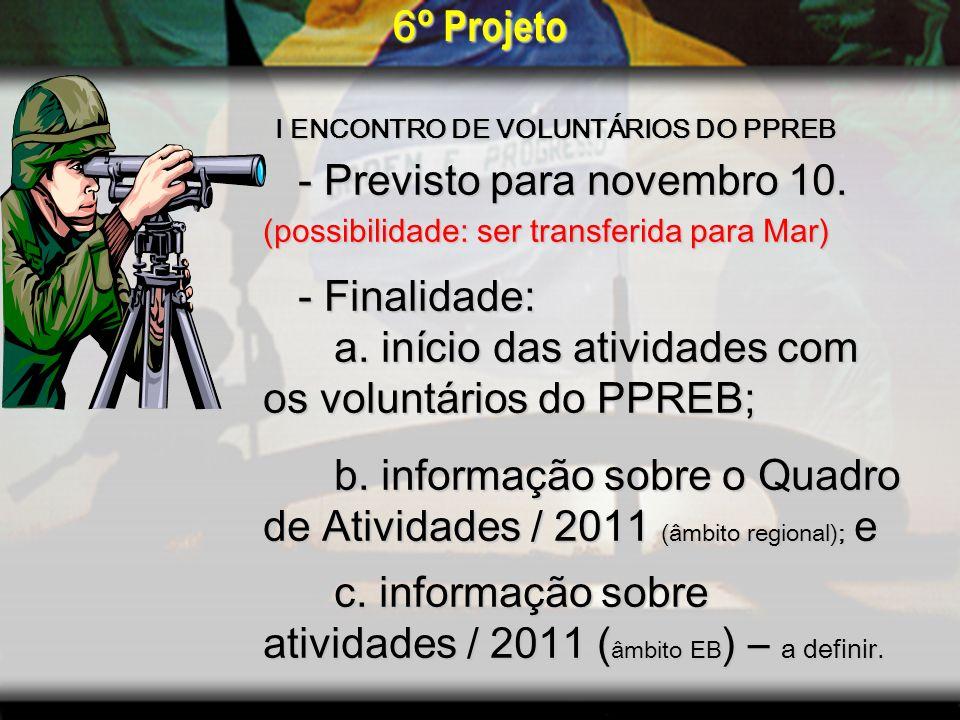 I ENCONTRO DE VOLUNTÁRIOS DO PPREB - Previsto para novembro 10.