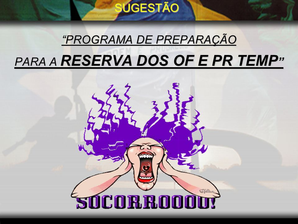 PROGRAMA DE PREPARAÇÃO PARA A RESERVA DOS OF E PR TEMP