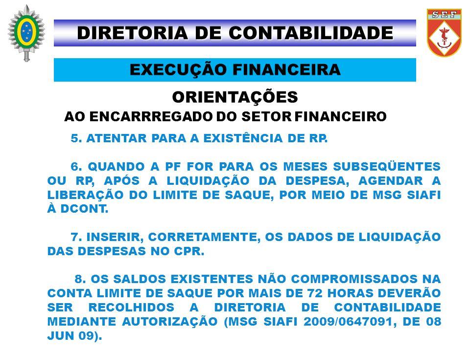 DIRETORIA DE CONTABILIDADE AO ENCARRREGADO DO SETOR FINANCEIRO