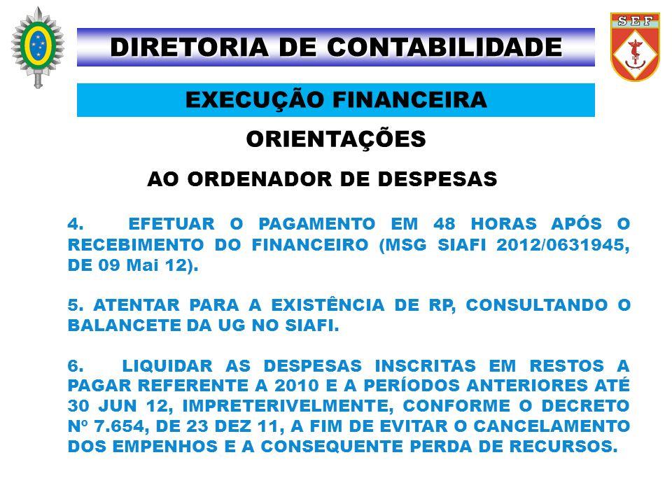 DIRETORIA DE CONTABILIDADE AO ORDENADOR DE DESPESAS