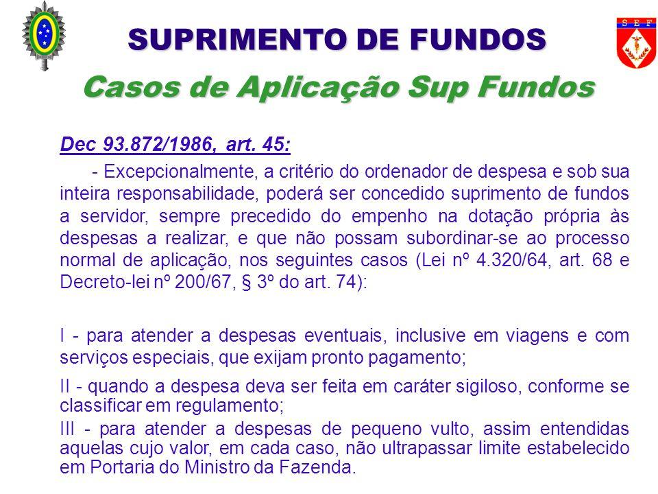Casos de Aplicação Sup Fundos