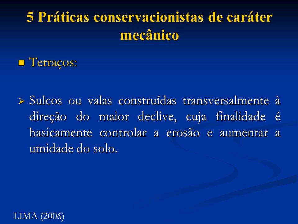 5 Práticas conservacionistas de caráter mecânico