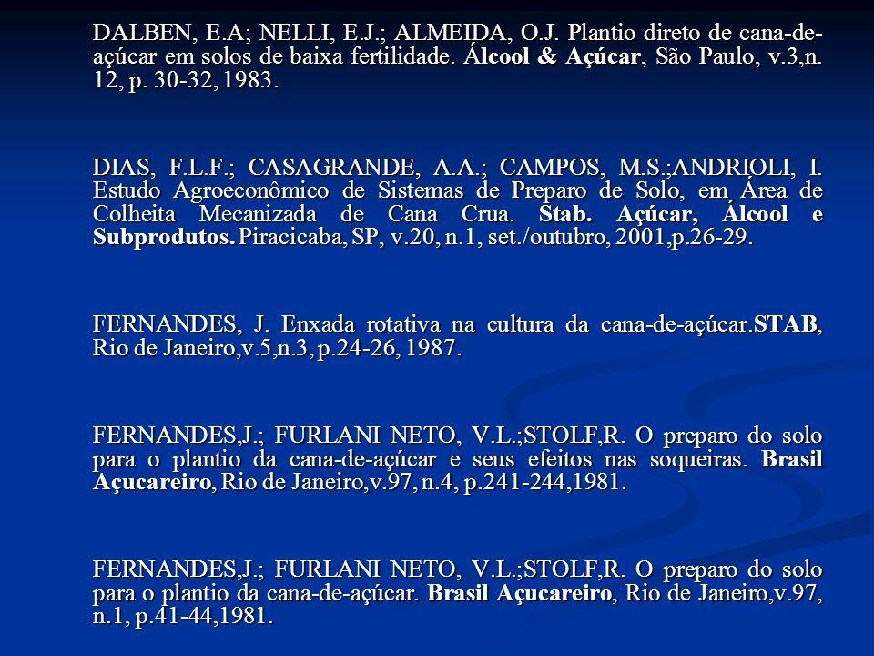 DALBEN, E. A; NELLI, E. J. ; ALMEIDA, O. J