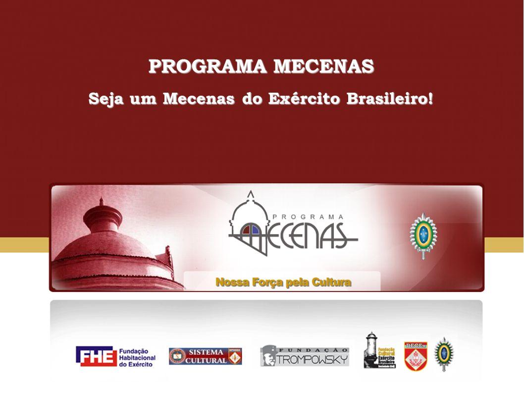 Seja um Mecenas do Exército Brasileiro!