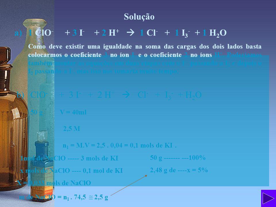1 ClO- + 3 I- + 2 H+  1 Cl- + 1 I3- + 1 H2O