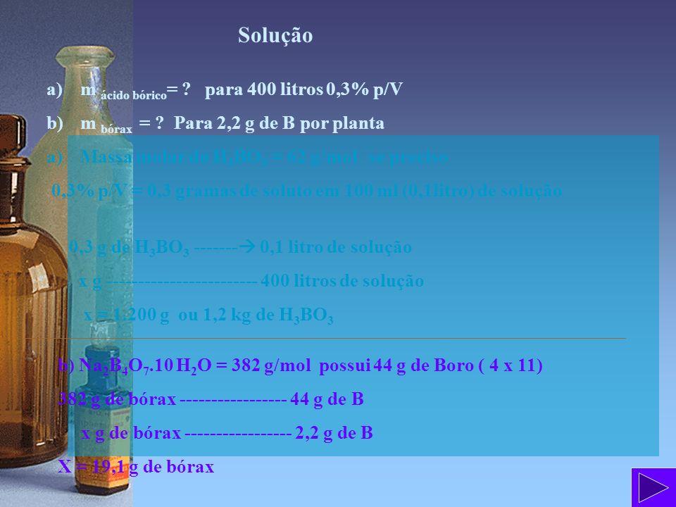 Solução m ácido bórico= para 400 litros 0,3% p/V