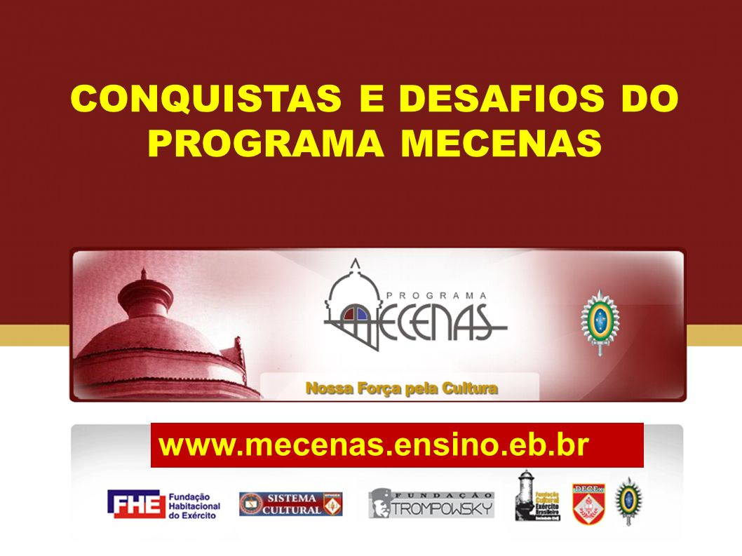 CONQUISTAS E DESAFIOS DO PROGRAMA MECENAS
