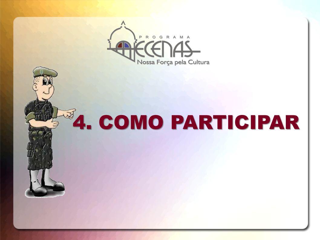 4. COMO PARTICIPAR 15 15 15 15 15