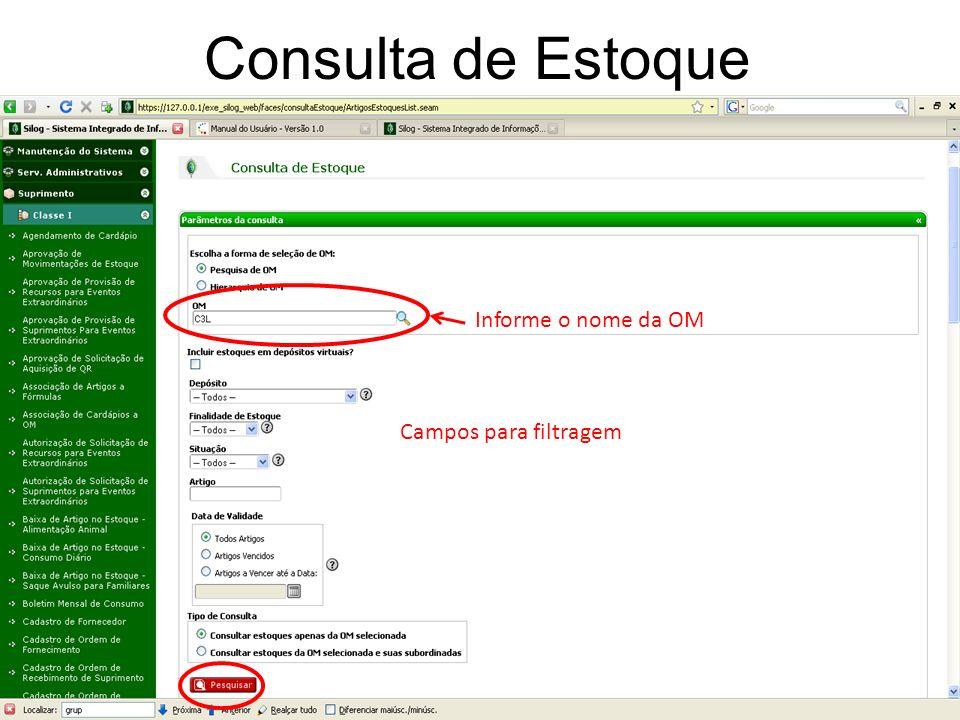 Consulta de Estoque Informe o nome da OM Campos para filtragem 20