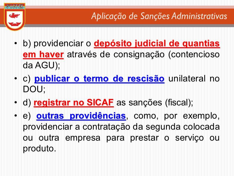 c) publicar o termo de rescisão unilateral no DOU;