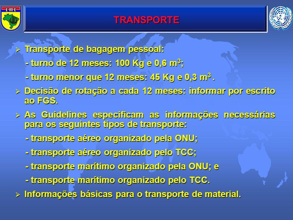 TRANSPORTE Transporte de bagagem pessoal: