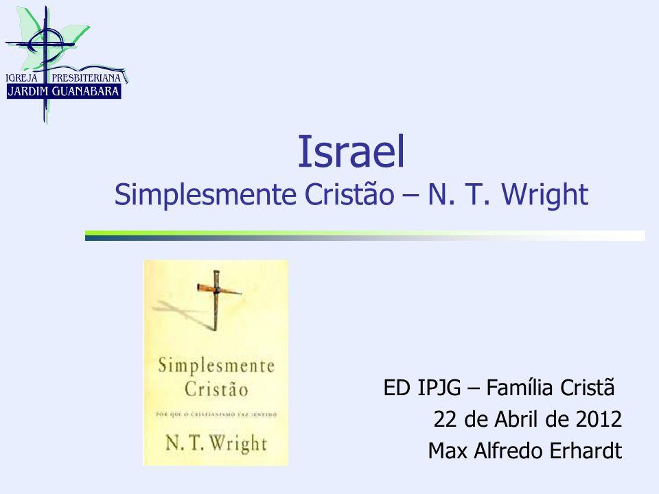 Israel Simplesmente Cristão – N. T. Wright