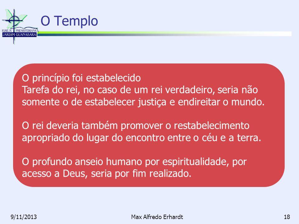 O Templo O princípio foi estabelecido