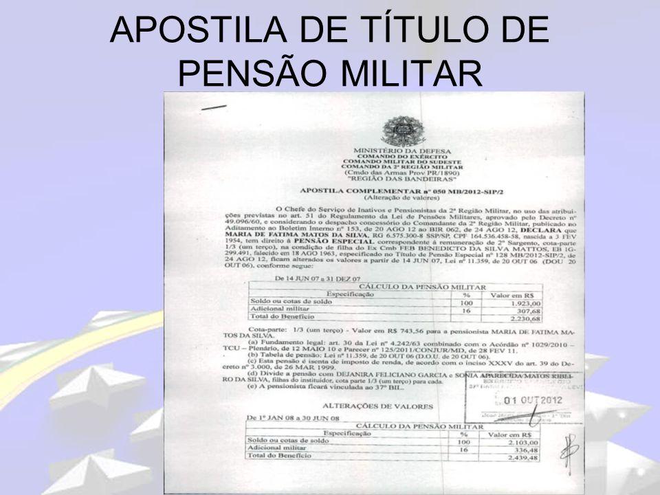 APOSTILA DE TÍTULO DE PENSÃO MILITAR