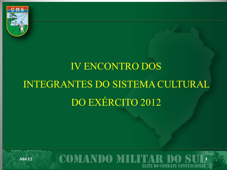 INTEGRANTES DO SISTEMA CULTURAL DO EXÉRCITO 2012