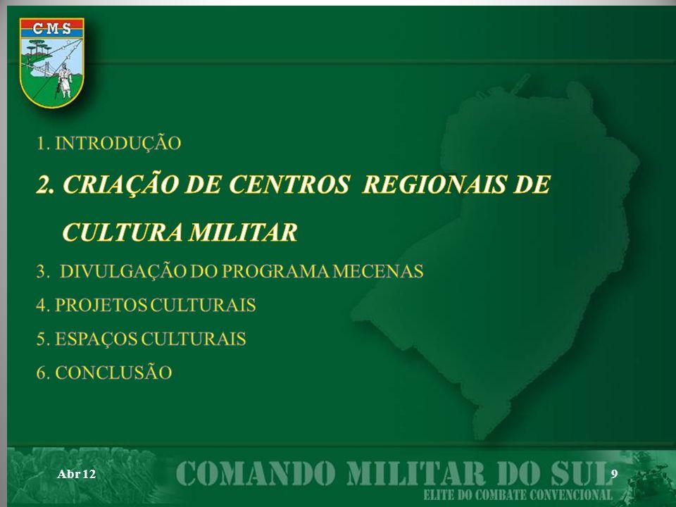 2. CRIAÇÃO DE CENTROS REGIONAIS DE CULTURA MILITAR