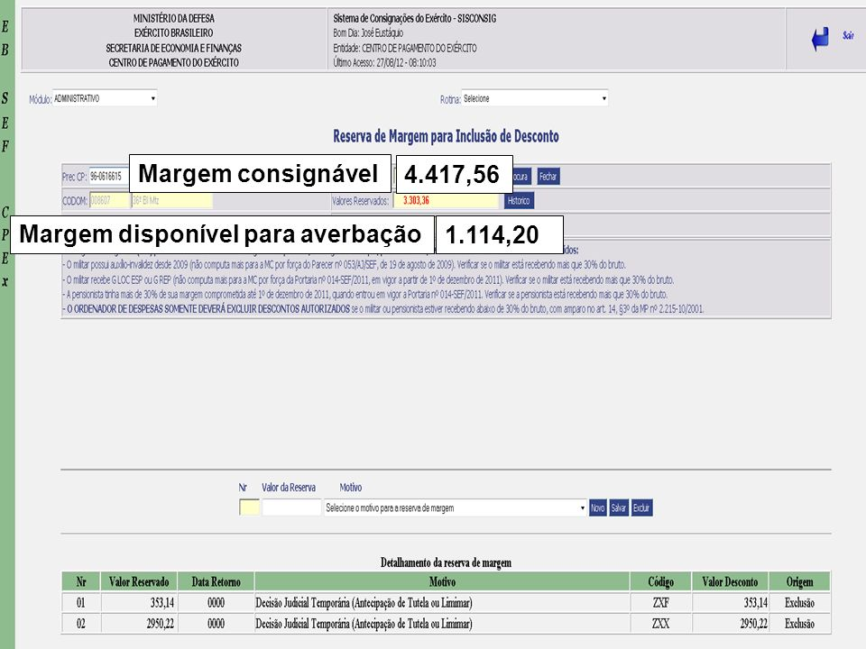 Margem consignável 4.417,56 Margem disponível para averbação 1.114,20