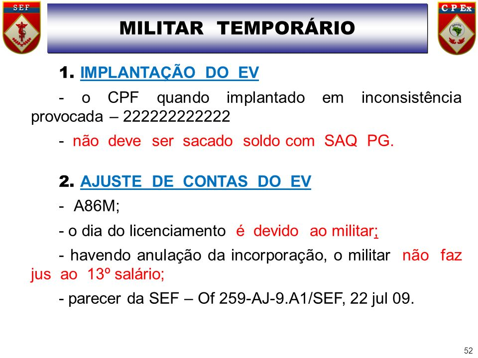MILITAR TEMPORÁRIO 1. IMPLANTAÇÃO DO EV