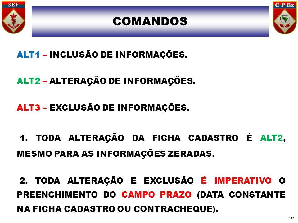 COMANDO COMANDOS ALT1 – INCLUSÃO DE INFORMAÇÕES.