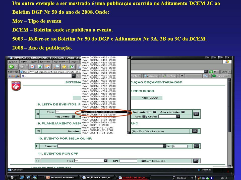 Um outro exemplo a ser mostrado é uma publicação ocorrida no Aditamento DCEM 3C ao Boletim DGP Nr 50 do ano de 2008.
