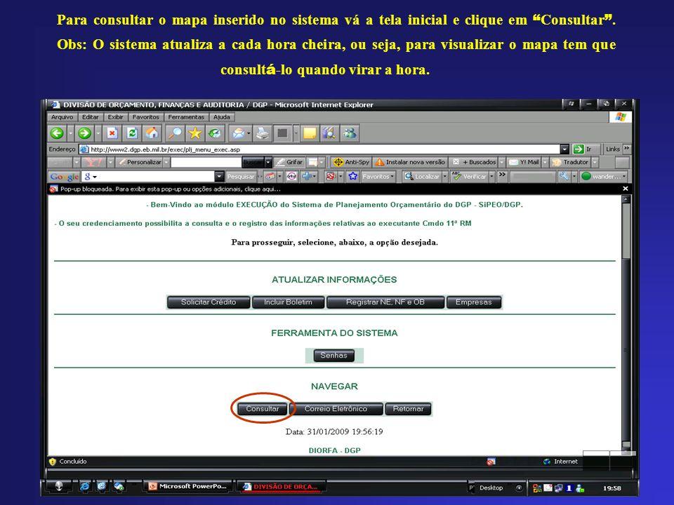 Para consultar o mapa inserido no sistema vá a tela inicial e clique em Consultar .