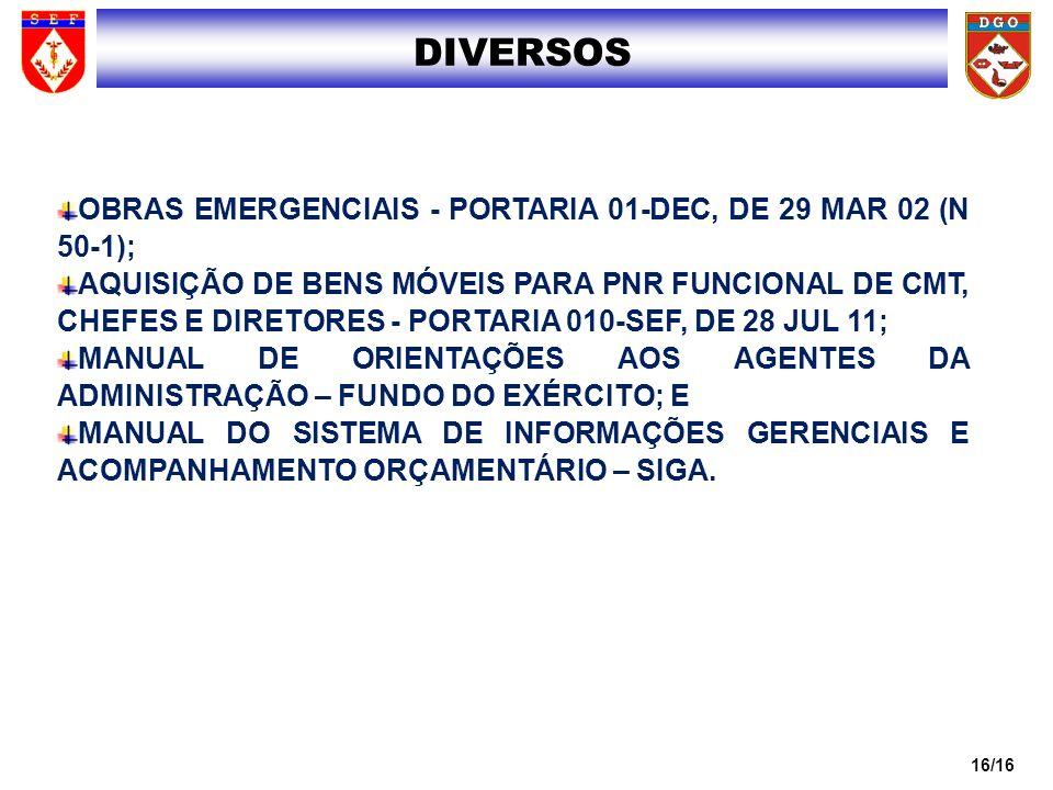 1616 DIVERSOS. OBRAS EMERGENCIAIS - PORTARIA 01-DEC, DE 29 MAR 02 (N 50-1);