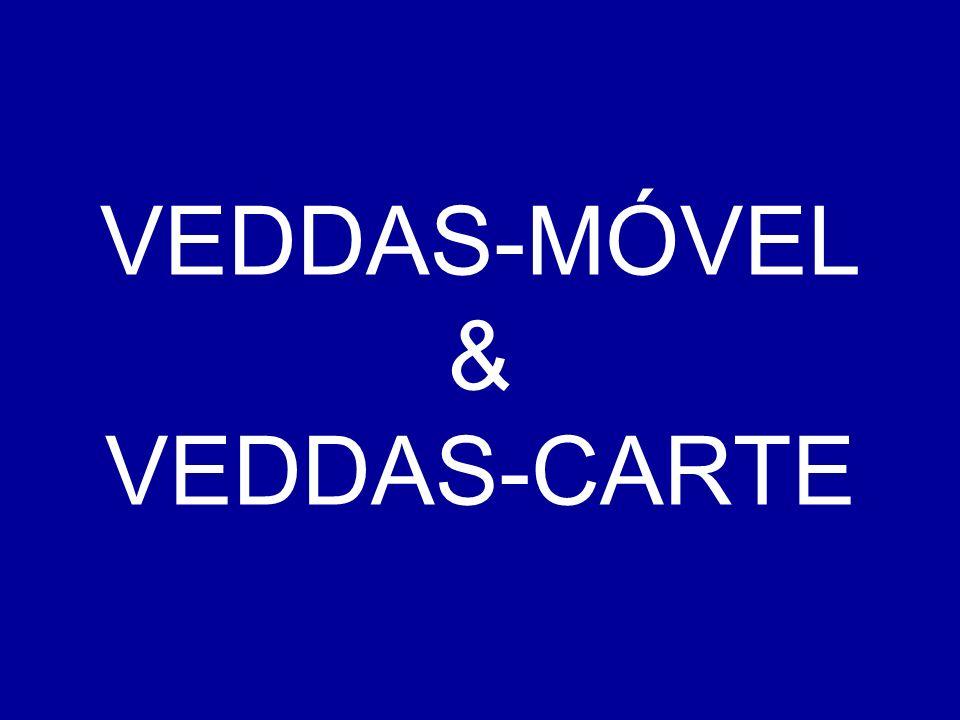 VEDDAS-MÓVEL & VEDDAS-CARTE