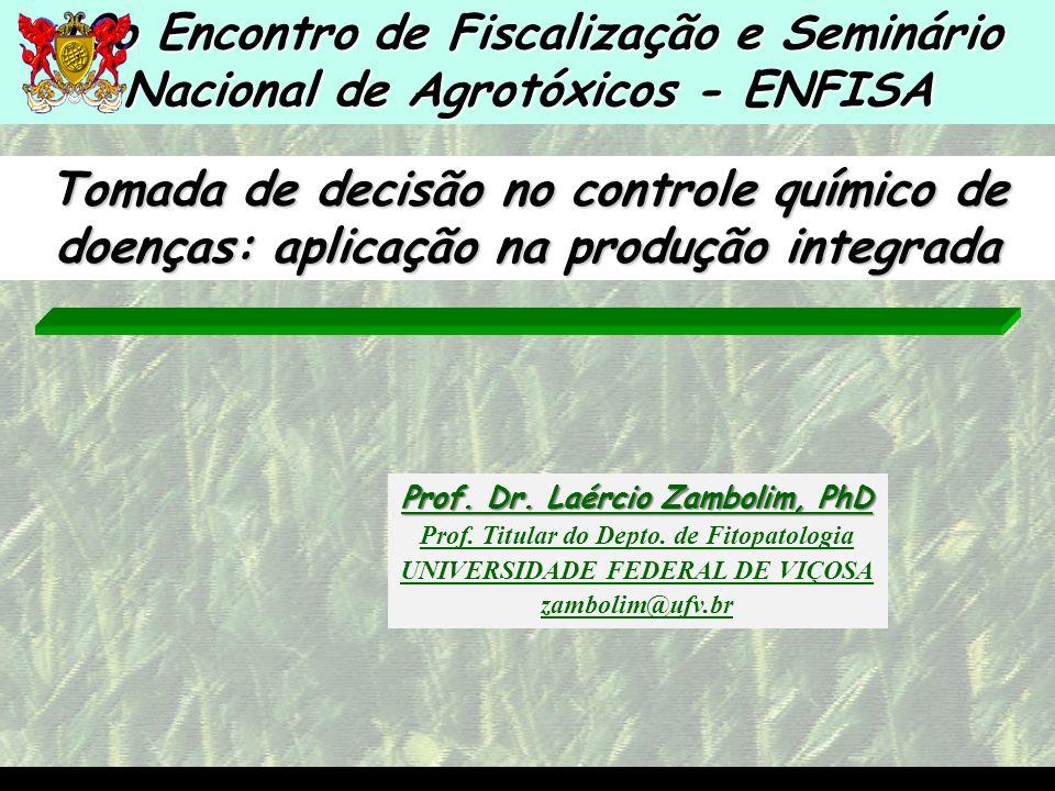 10o Encontro de Fiscalização e Seminário Nacional de Agrotóxicos - ENFISA