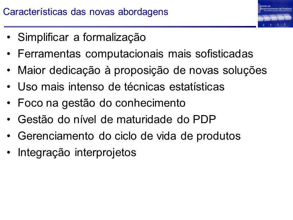 Características das novas abordagens