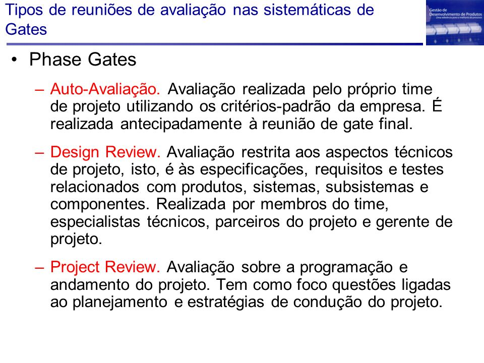 Tipos de reuniões de avaliação nas sistemáticas de Gates