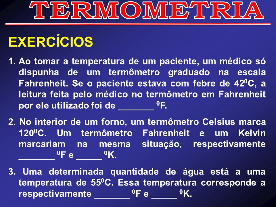 TERMOMETRIA EXERCÍCIOS