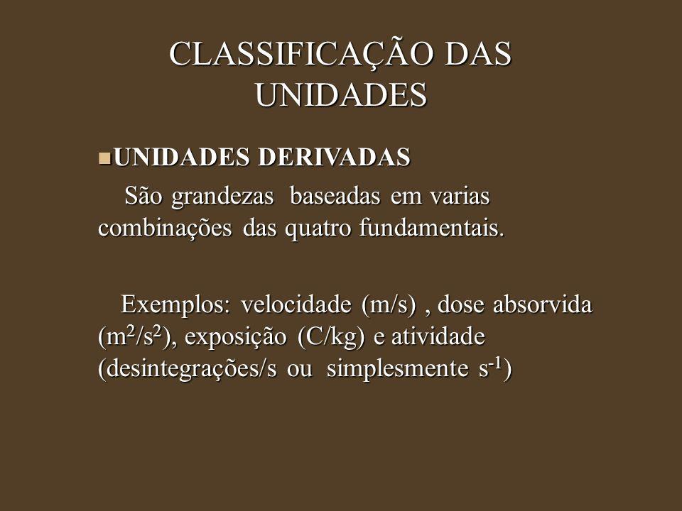 CLASSIFICAÇÃO DAS UNIDADES