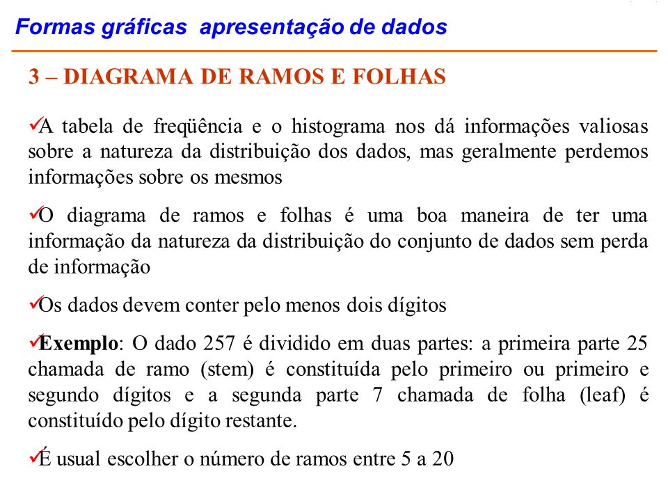 3 – DIAGRAMA DE RAMOS E FOLHAS