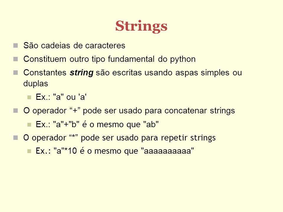 Strings São cadeias de caracteres
