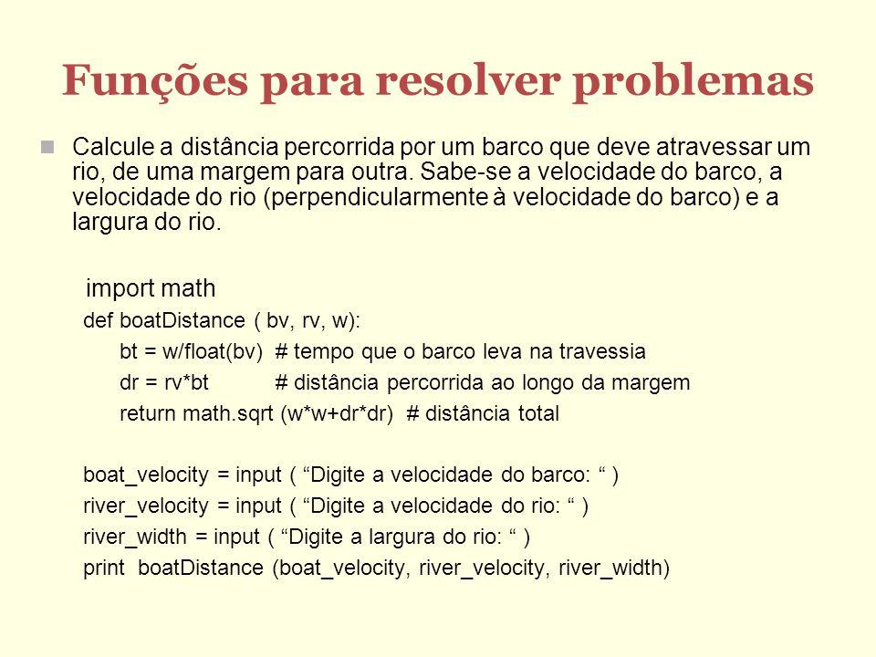 Funções para resolver problemas