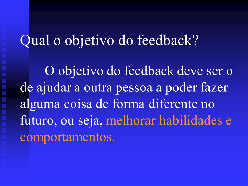 Qual o objetivo do feedback