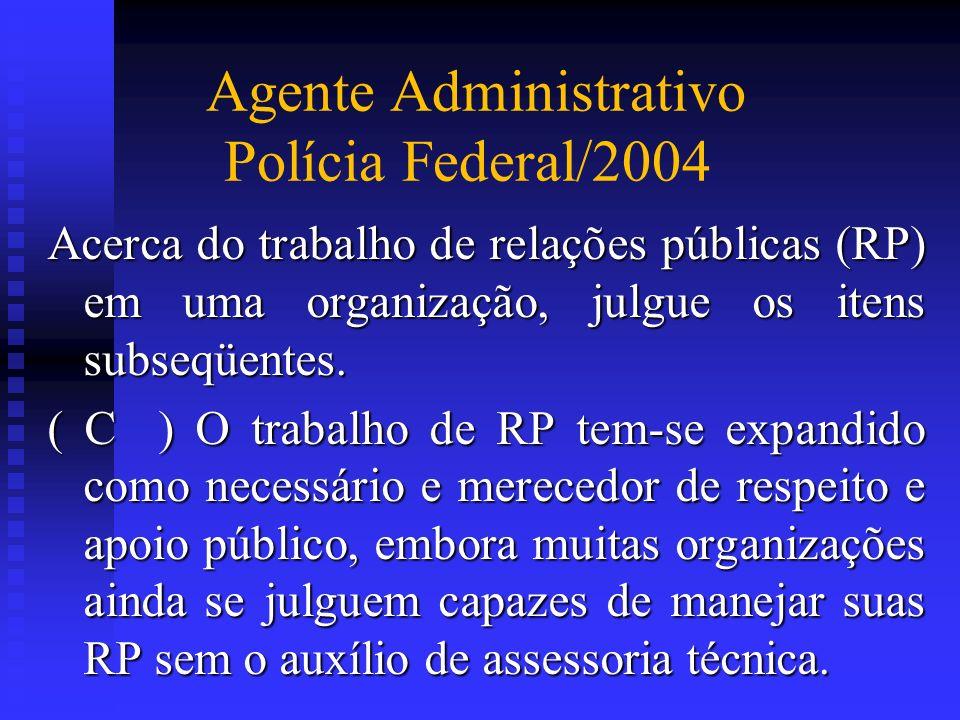 Agente Administrativo Polícia Federal/2004