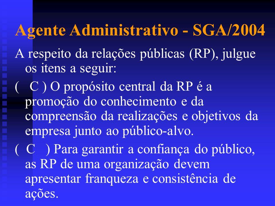 Agente Administrativo - SGA/2004