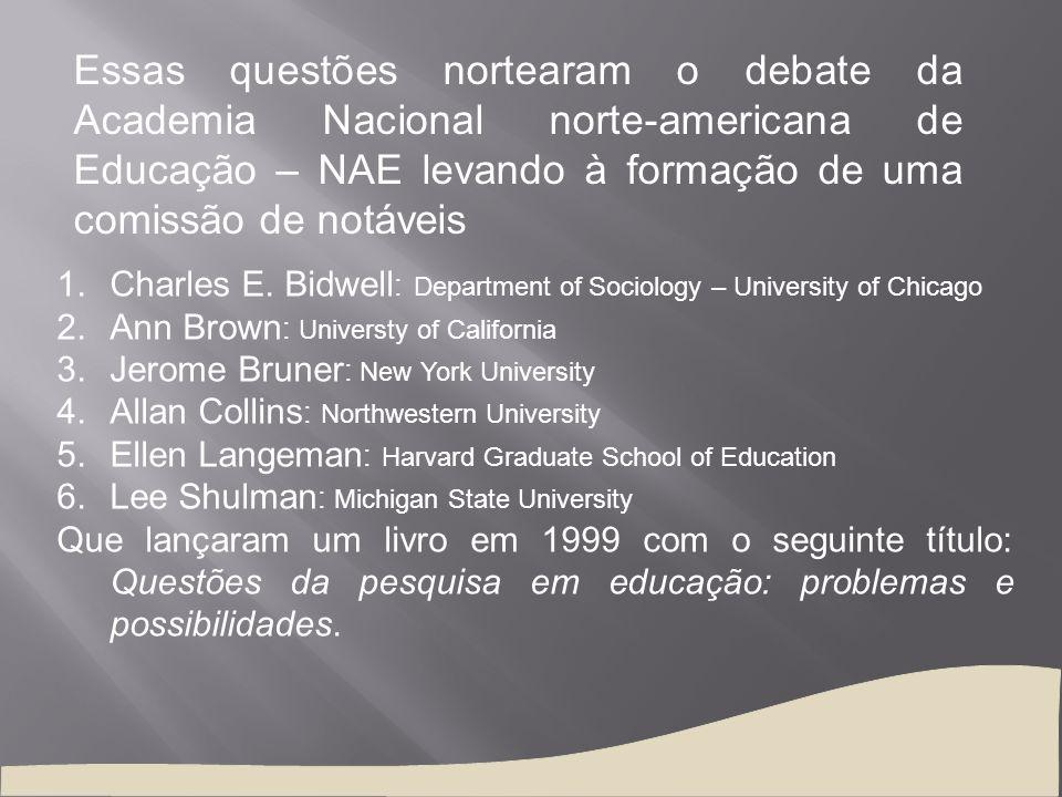 Essas questões nortearam o debate da Academia Nacional norte-americana de Educação – NAE levando à formação de uma comissão de notáveis