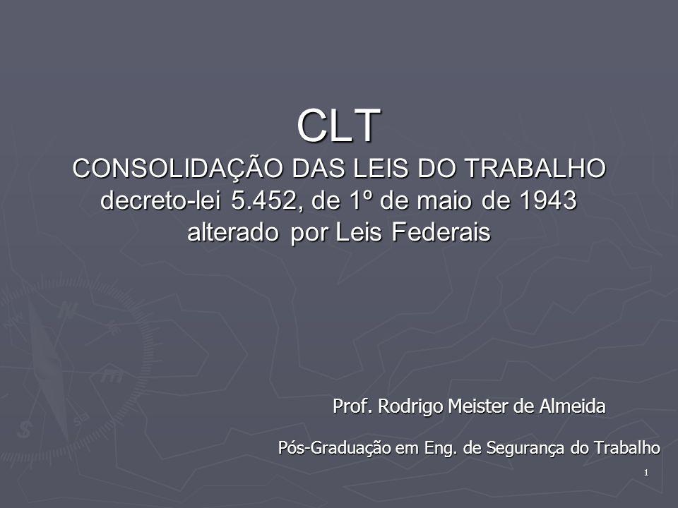 CLT CONSOLIDAÇÃO DAS LEIS DO TRABALHO decreto-lei 5