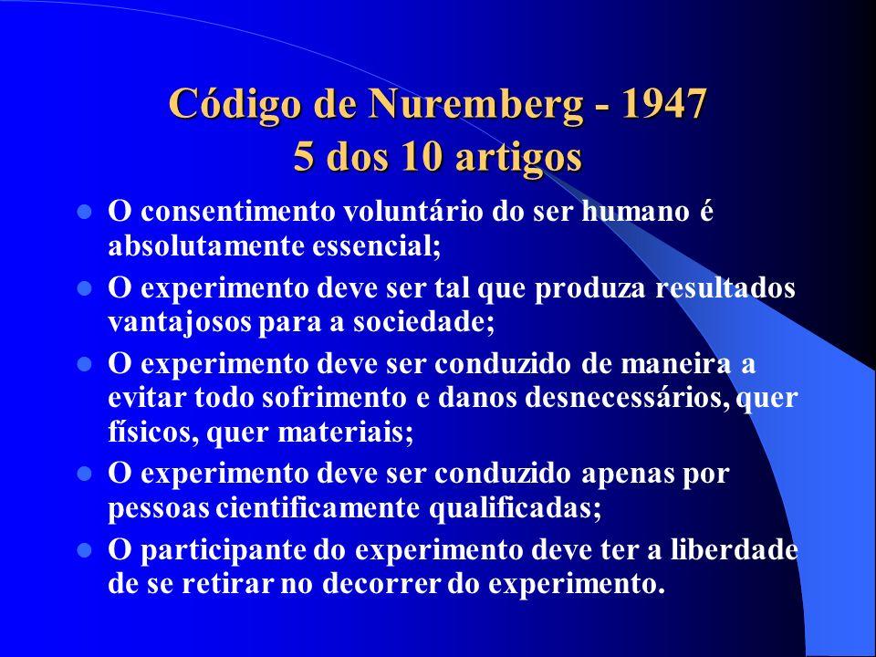 Código de Nuremberg - 1947 5 dos 10 artigos