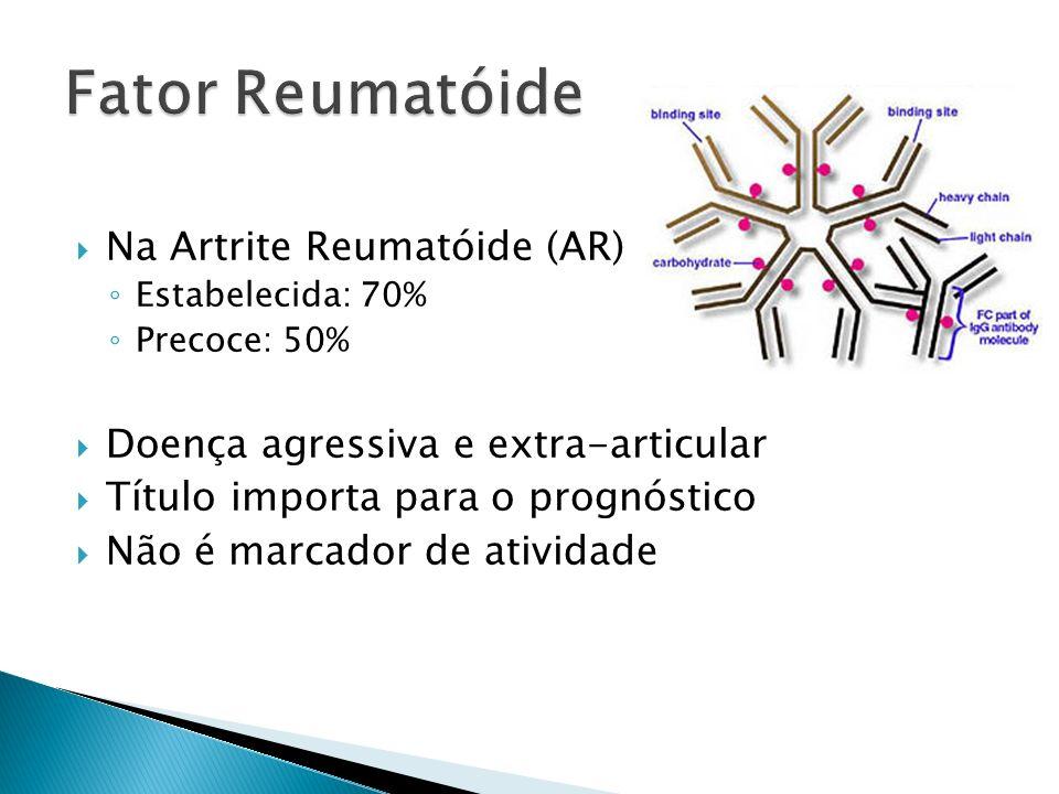 Fator Reumatóide Na Artrite Reumatóide (AR)