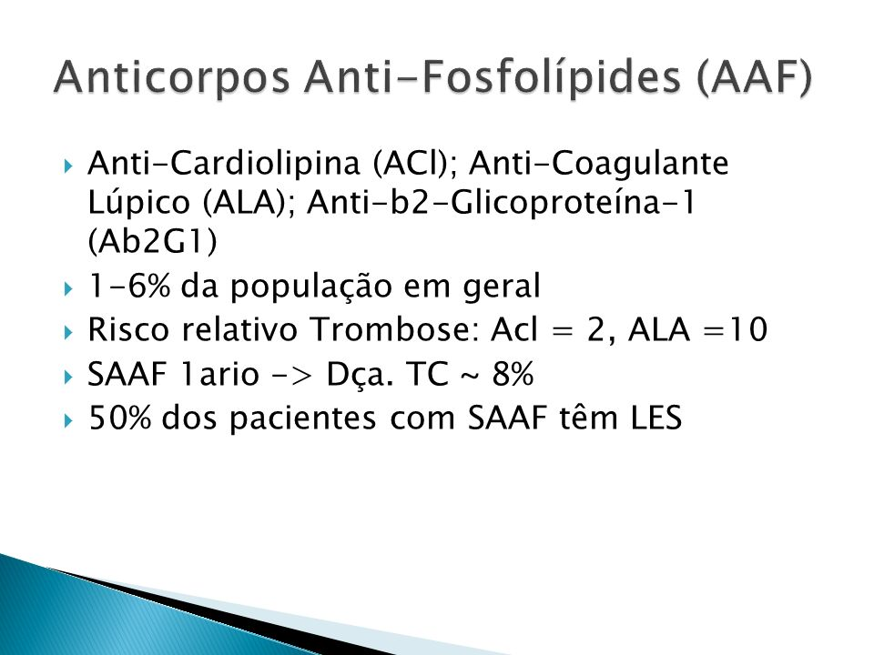 Anticorpos Anti-Fosfolípides (AAF)