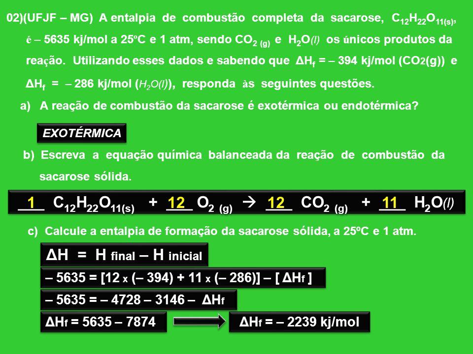 ___ C12H22O11(s) + ___ O2 (g)  ___ CO2 (g) + ___ H2O(l)