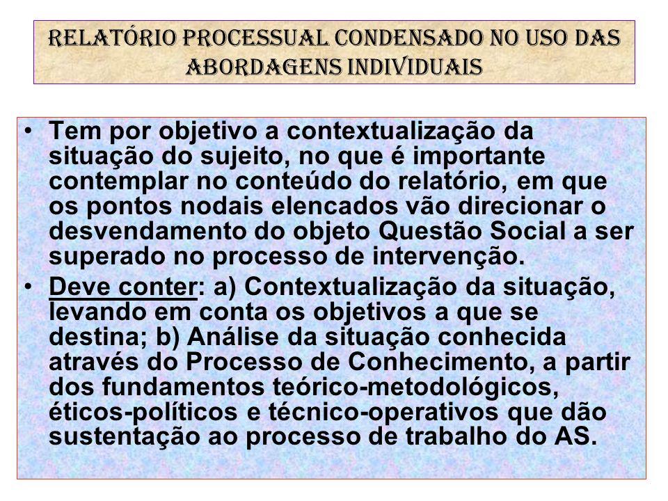 RELATÓRIO PROCESSUAL CONDENSADO NO USO DAS ABORDAGENS INDIVIDUAIS