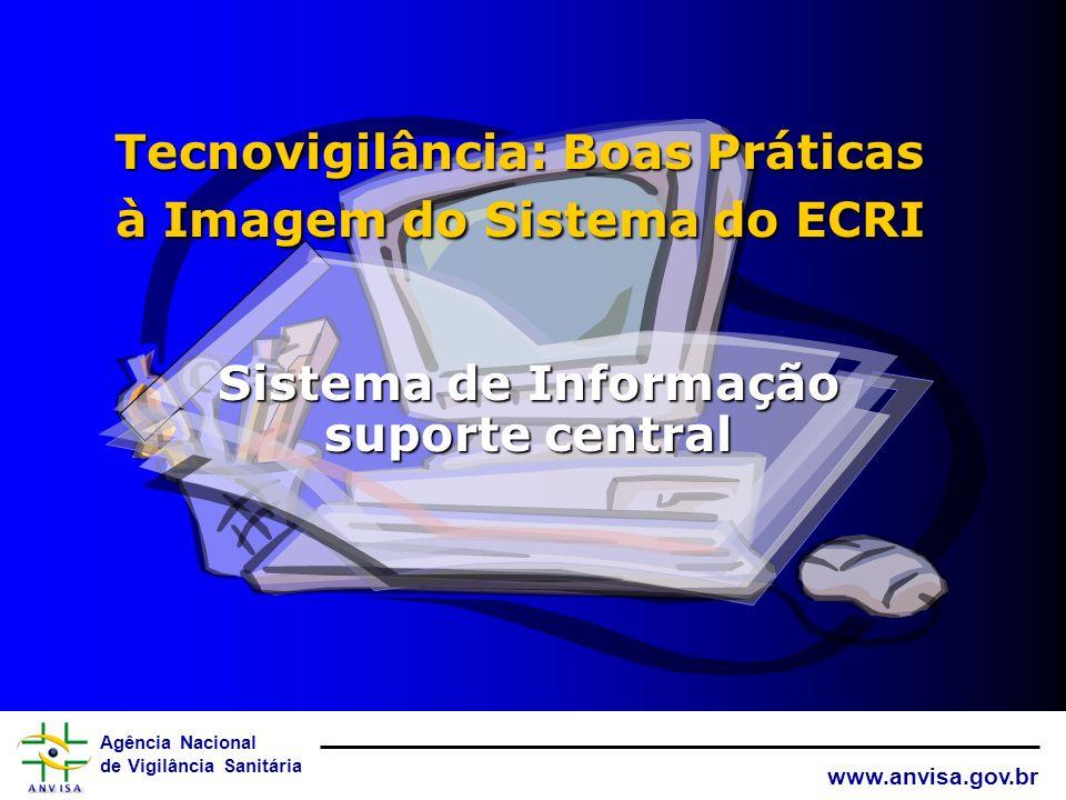Tecnovigilância: Boas Práticas à Imagem do Sistema do ECRI