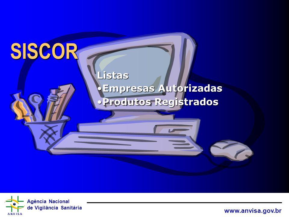 SISCOR Listas Empresas Autorizadas Produtos Registrados