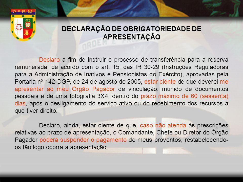 DECLARAÇÃO DE OBRIGATORIEDADE DE APRESENTAÇÃO